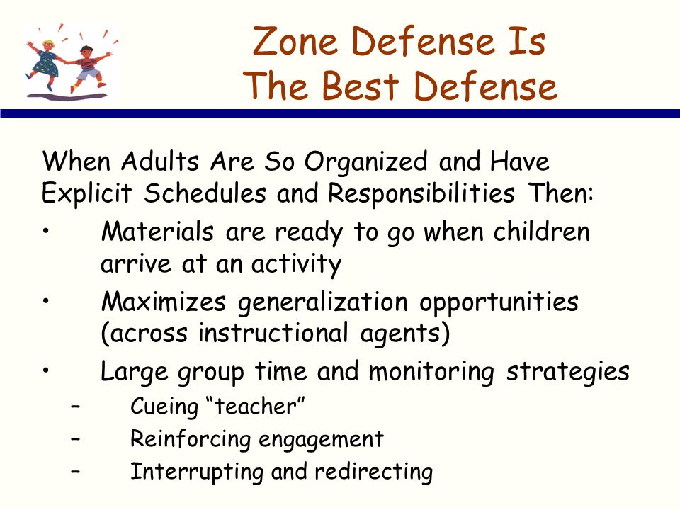 Zone Defense Is The Best Defense
