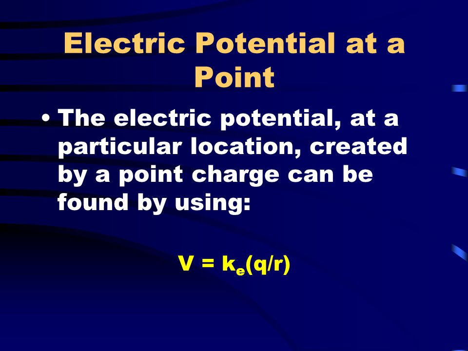 Electric Potential at a Point