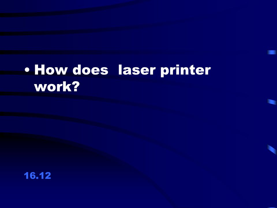 How does laser printer work