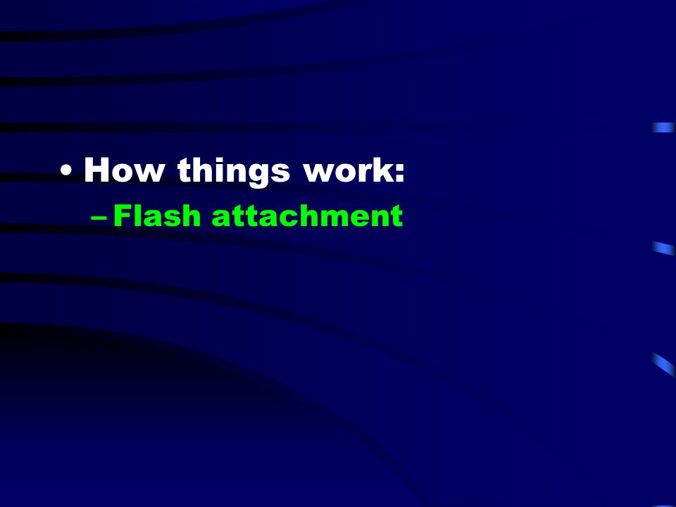 How things work: Flash attachment