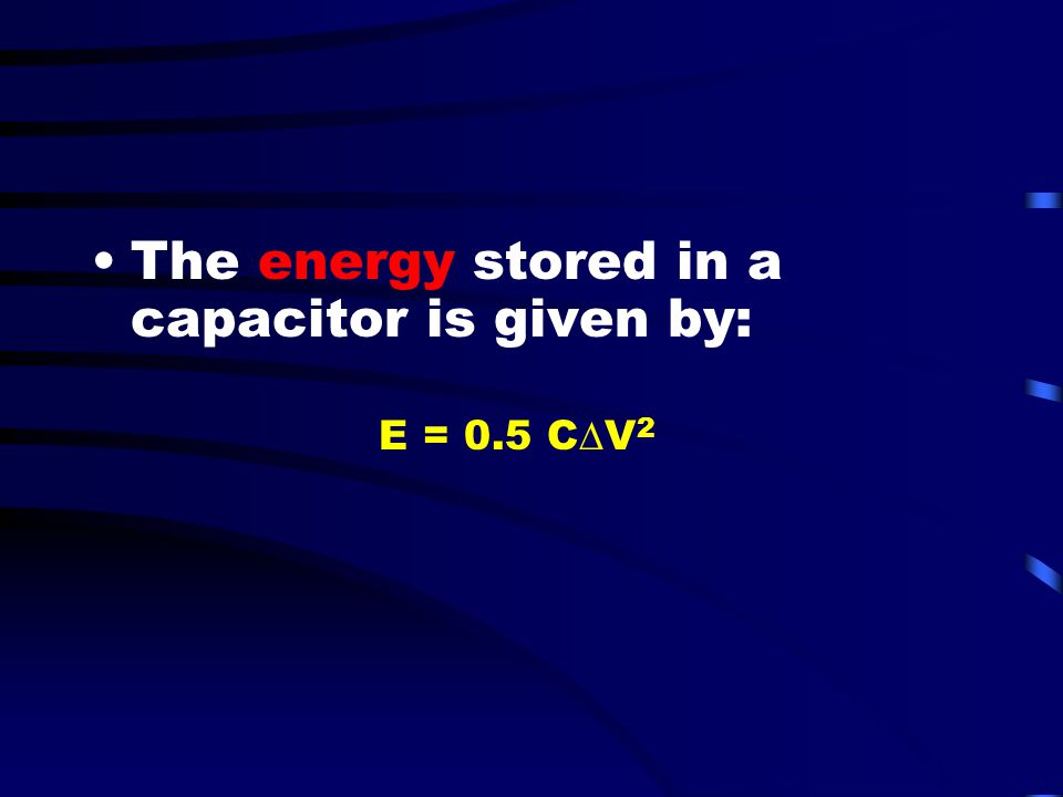 The energy stored in a capacitor is given by: