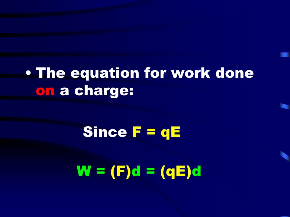 The equation for work done on a charge: