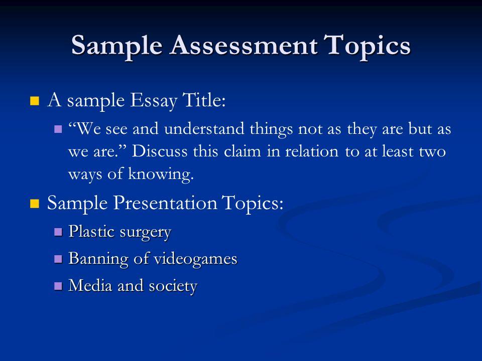 Sample Assessment Topics