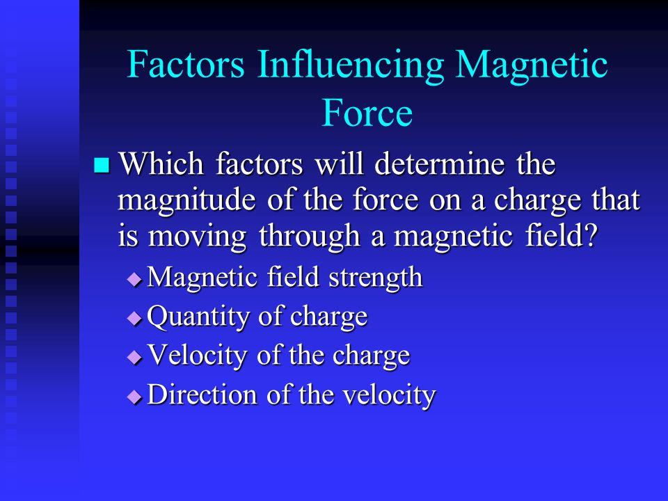 Factors Influencing Magnetic Force