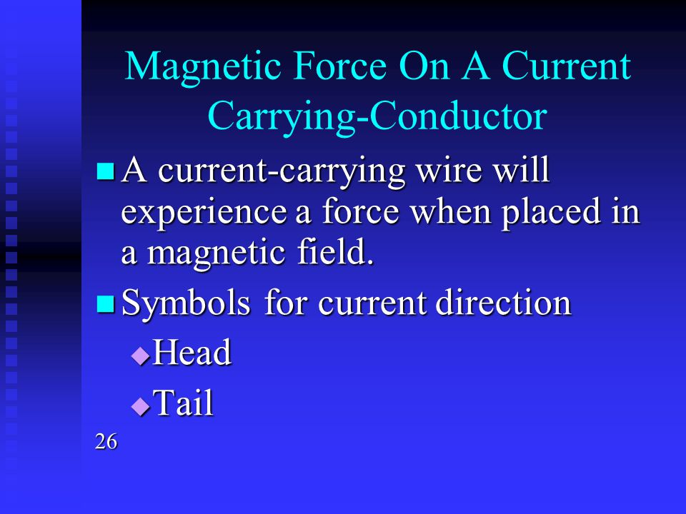 Magnetic Force On A Current Carrying-Conductor