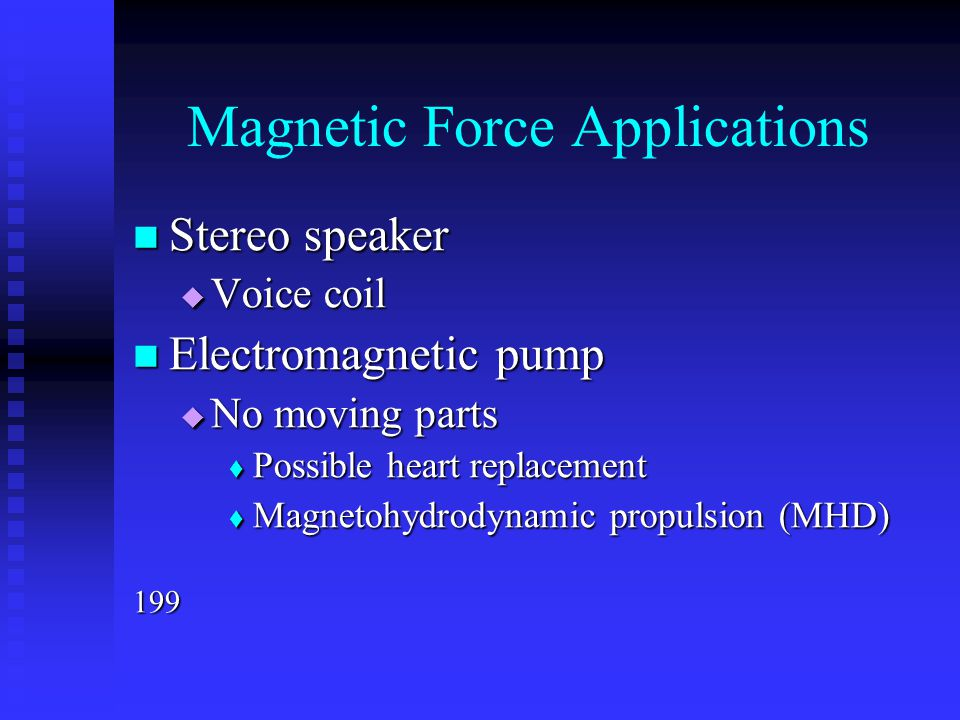 Magnetic Force Applications
