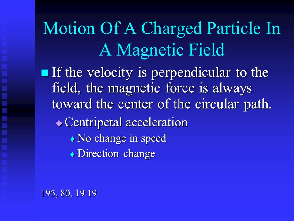 Motion Of A Charged Particle In A Magnetic Field