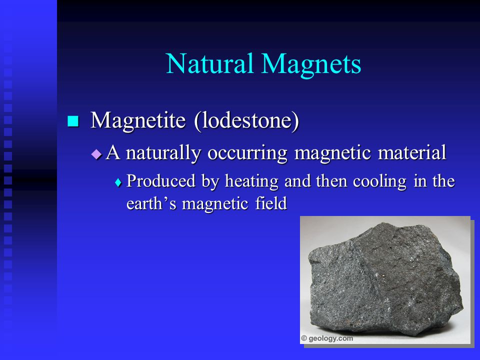 Natural Magnets Magnetite (lodestone)