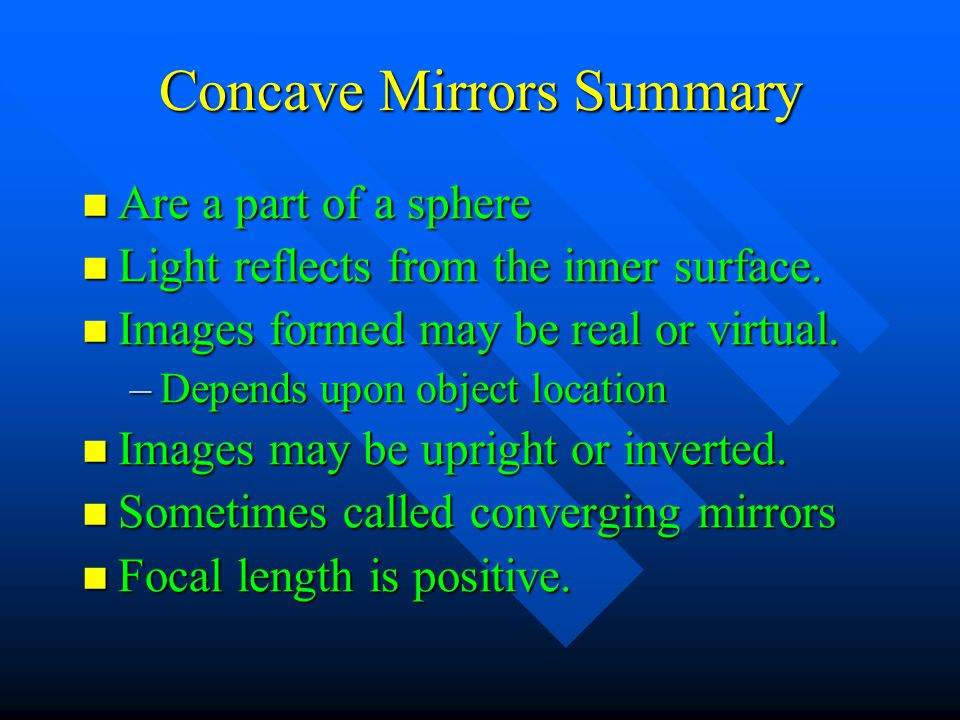 Concave Mirrors Summary