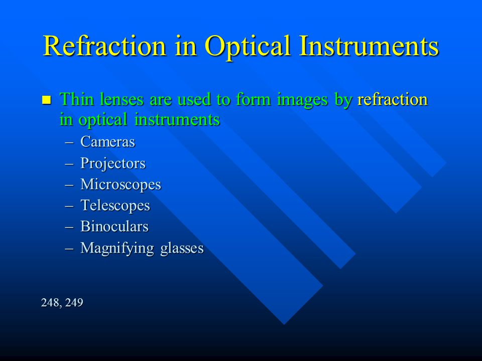 Refraction in Optical Instruments