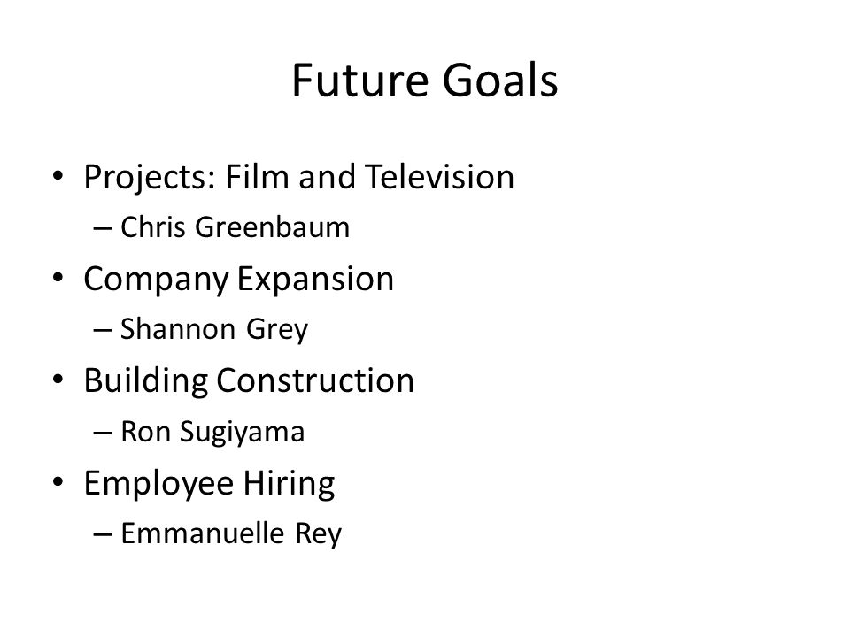 Future Goals Projects: Film and Television Company Expansion