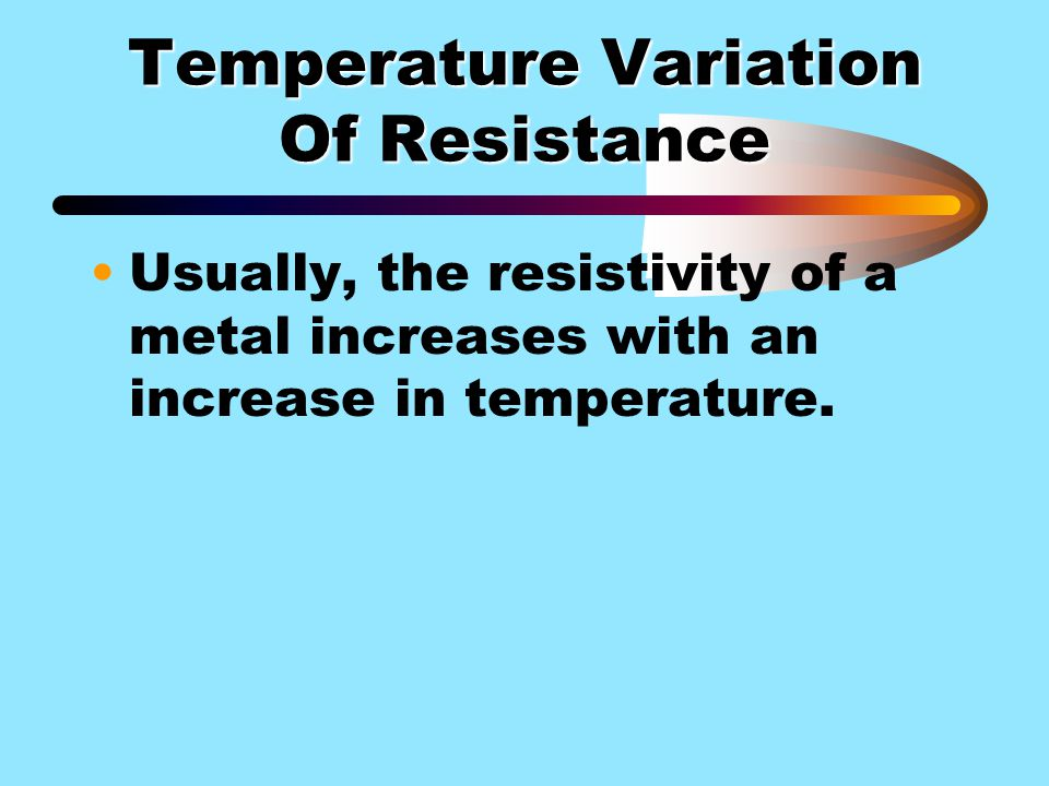 Temperature Variation Of Resistance