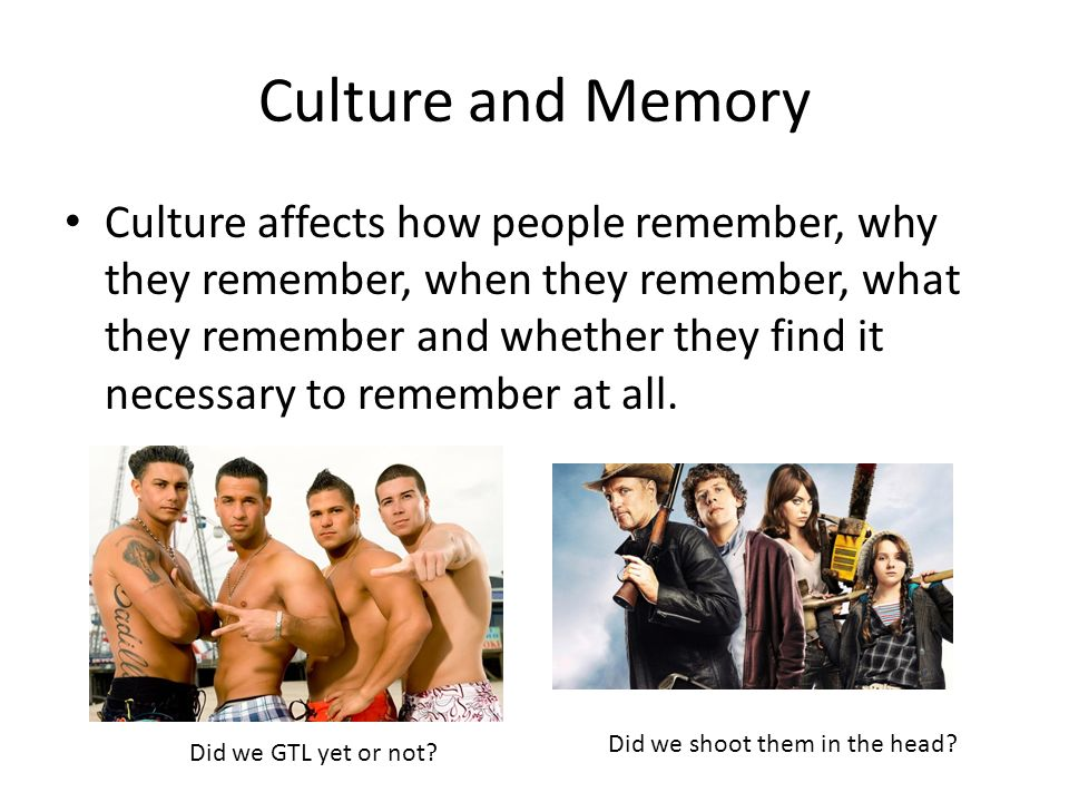 Culture and Memory