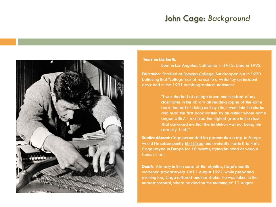 John Cage: Background Years on this Earth: