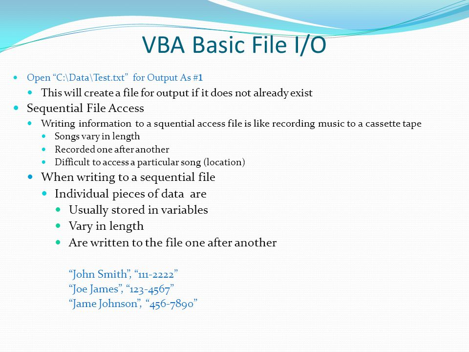 VBA Basic File I/O Sequential File Access