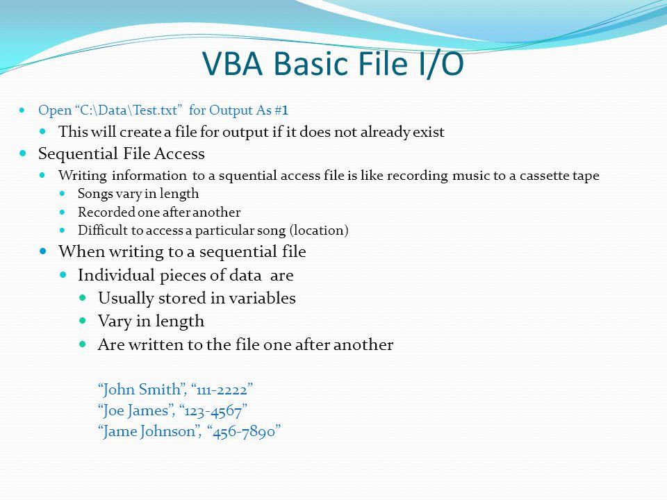 VBA Basic File I/O Sequential File Access