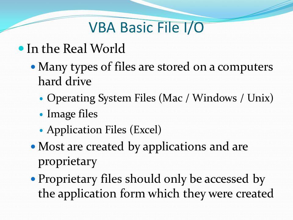 VBA Basic File I/O In the Real World