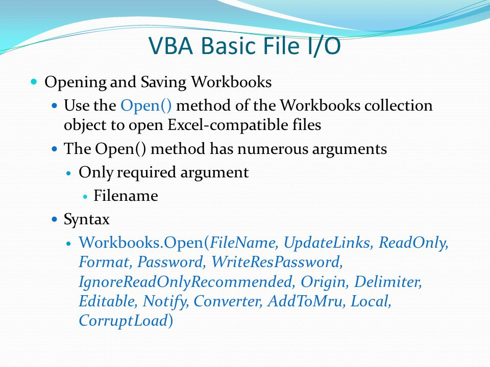 VBA Basic File I/O Opening and Saving Workbooks