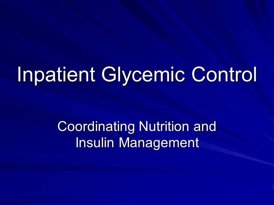Inpatient Glycemic Control