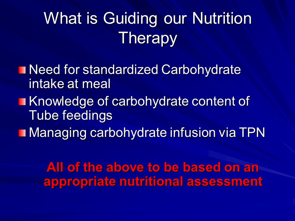 What is Guiding our Nutrition Therapy
