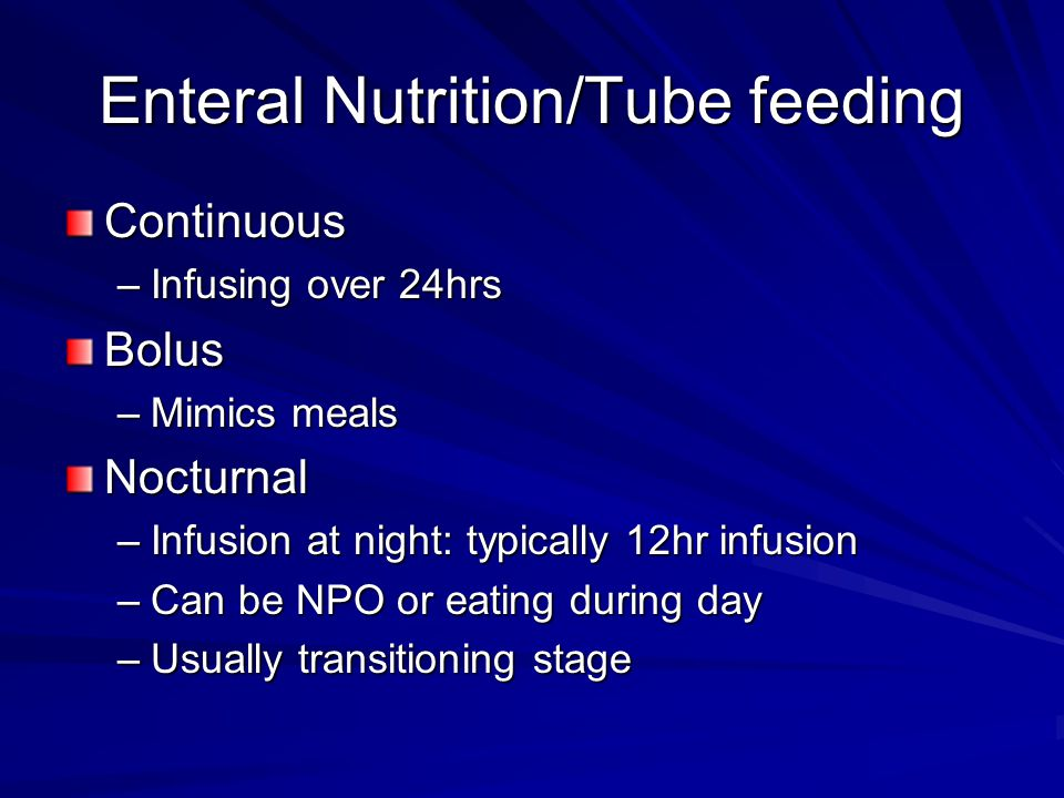 Enteral Nutrition/Tube feeding