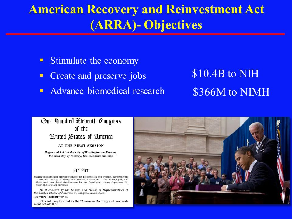 American Recovery and Reinvestment Act (ARRA)- Objectives