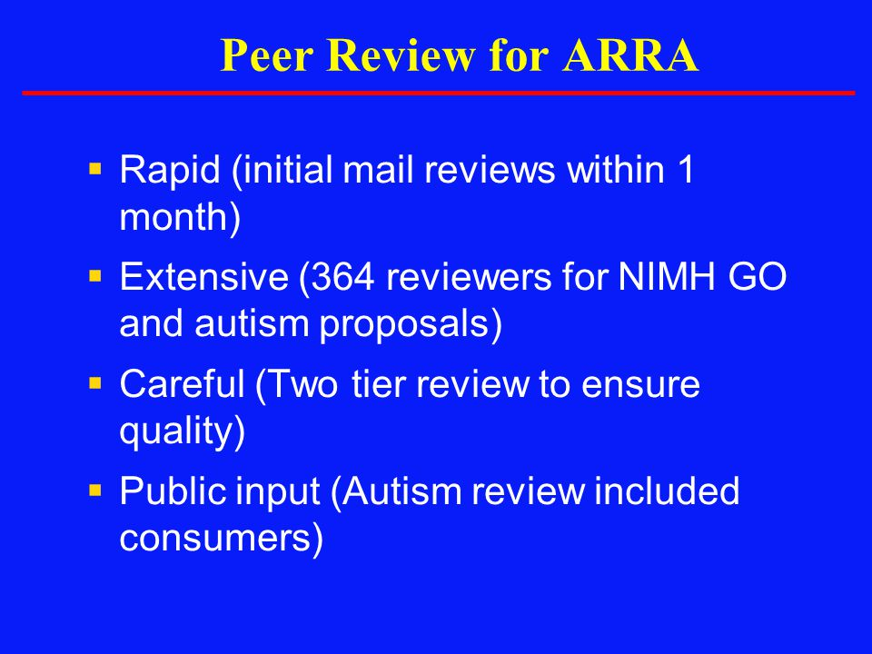 Peer Review for ARRA Rapid (initial mail reviews within 1 month)