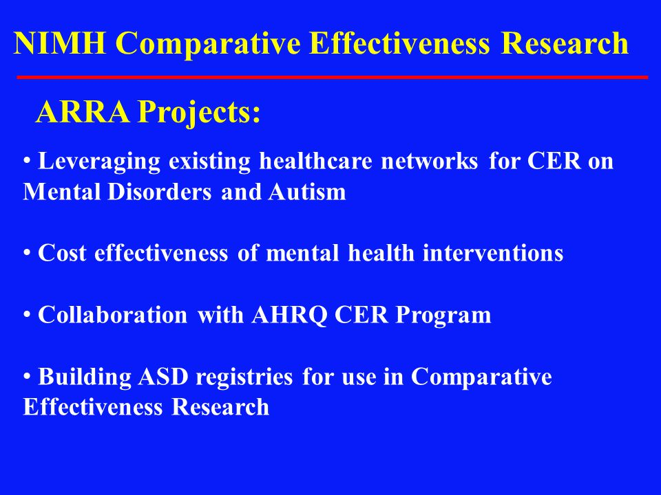 NIMH Comparative Effectiveness Research