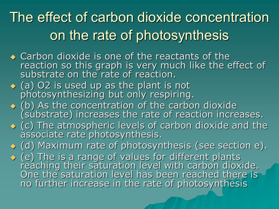 The effect of carbon dioxide concentration on the rate of photosynthesis