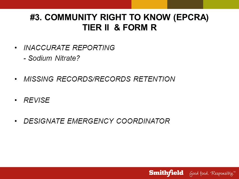 #3. COMMUNITY RIGHT TO KNOW (EPCRA) TIER II & FORM R