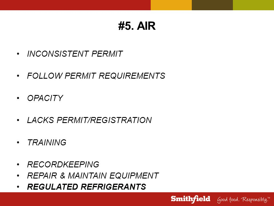 #5. AIR INCONSISTENT PERMIT FOLLOW PERMIT REQUIREMENTS OPACITY