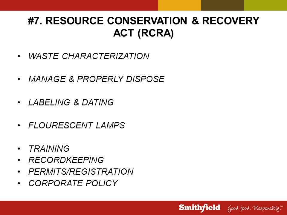 #7. RESOURCE CONSERVATION & RECOVERY ACT (RCRA)