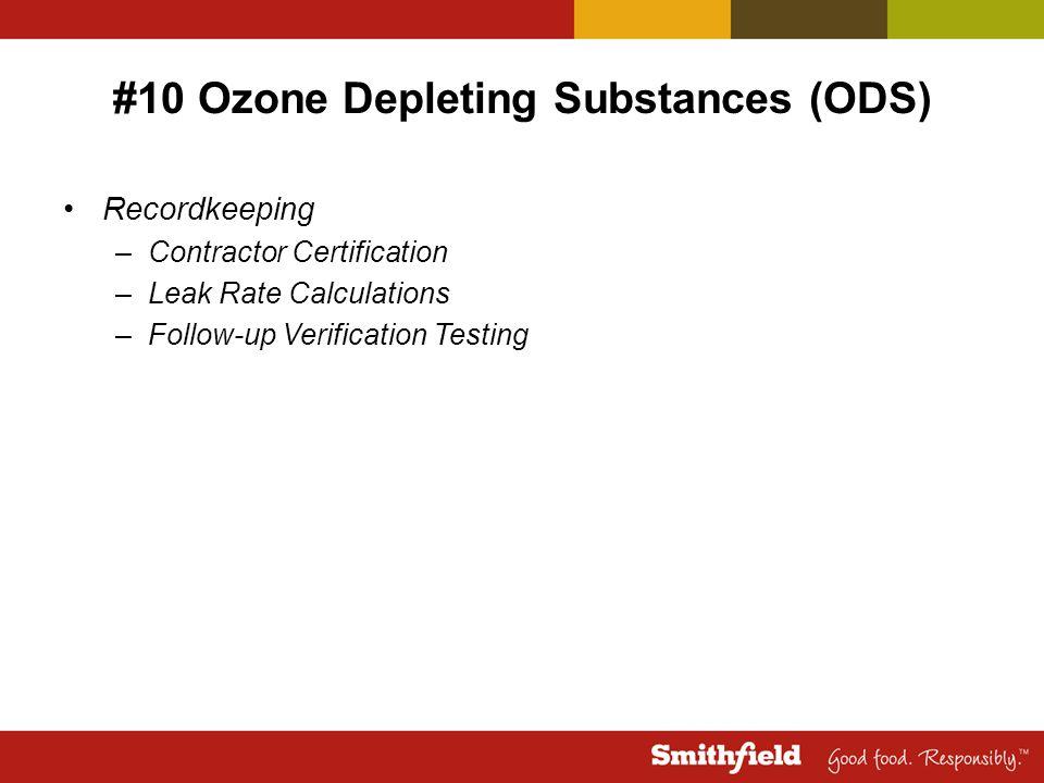 #10 Ozone Depleting Substances (ODS)
