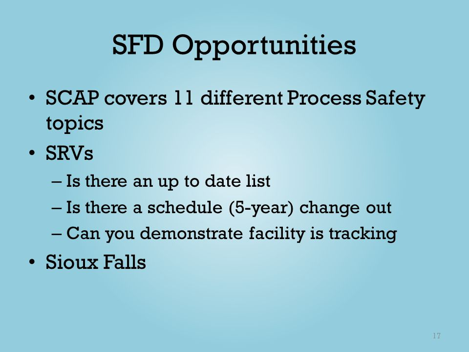 SFD Opportunities SCAP covers 11 different Process Safety topics SRVs