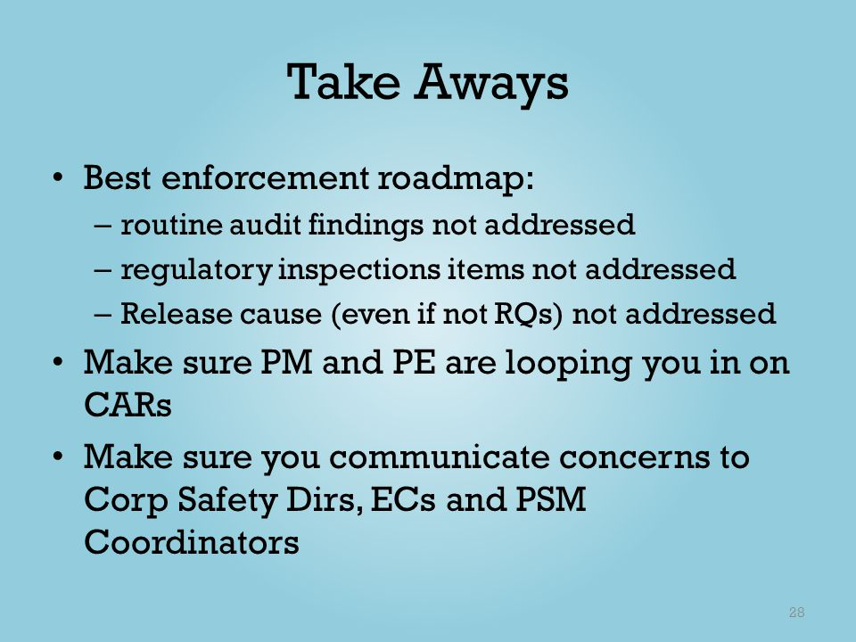 Take Aways Best enforcement roadmap:
