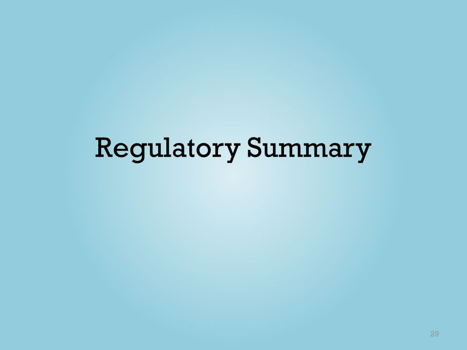 Regulatory Summary