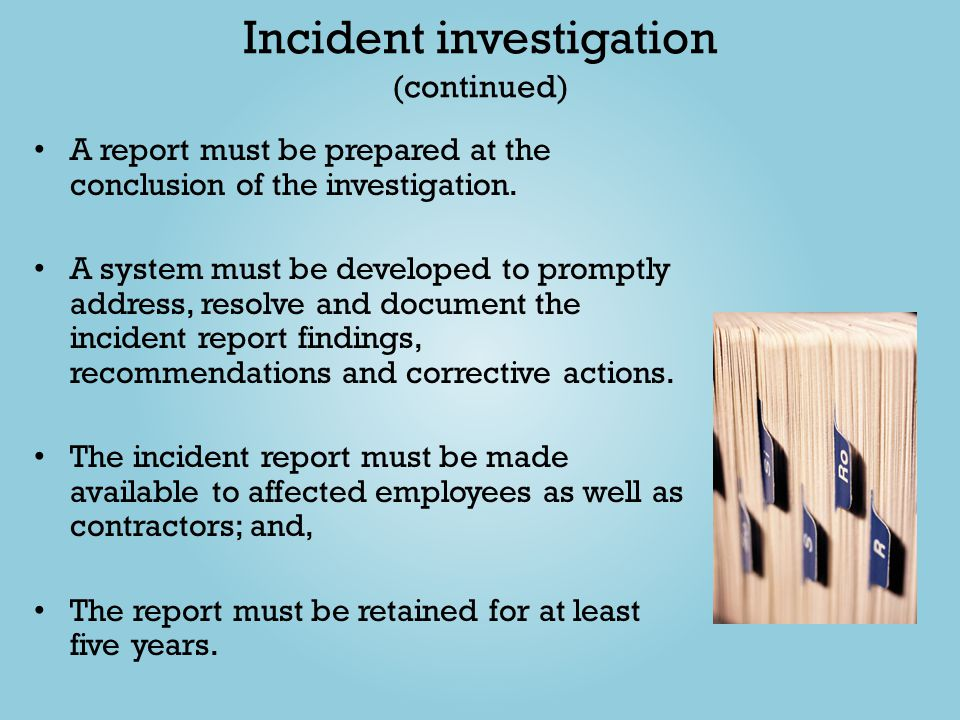Incident investigation (continued)