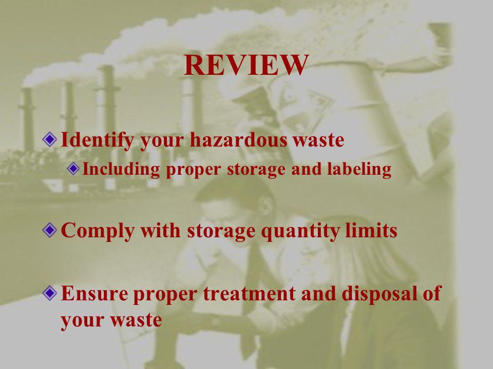 REVIEW Identify your hazardous waste