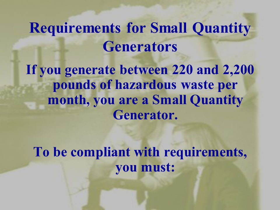 Requirements for Small Quantity Generators