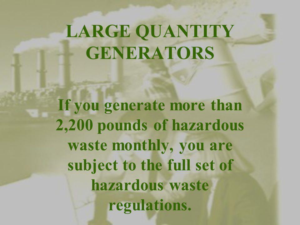 LARGE QUANTITY GENERATORS