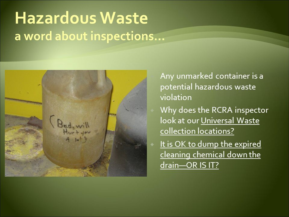 Hazardous Waste a word about inspections…