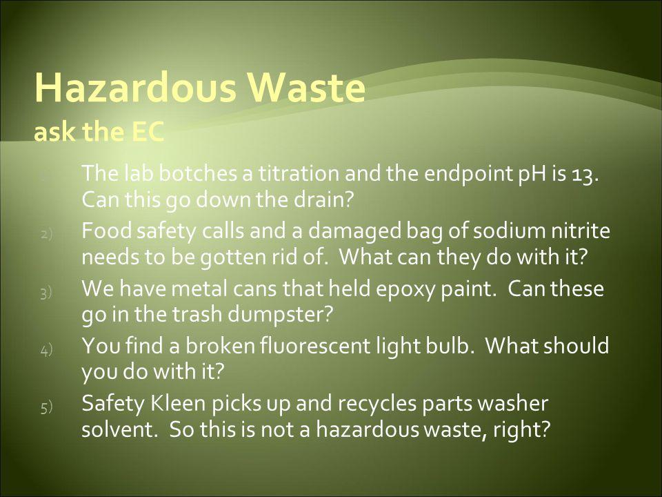 Hazardous Waste ask the EC