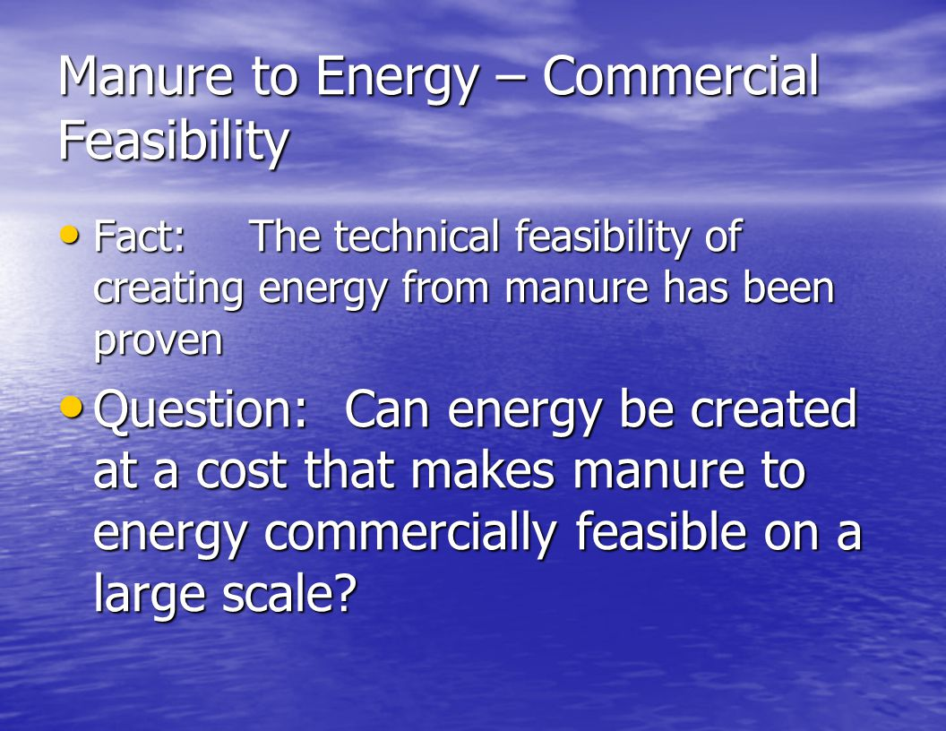 Manure to Energy – Commercial Feasibility
