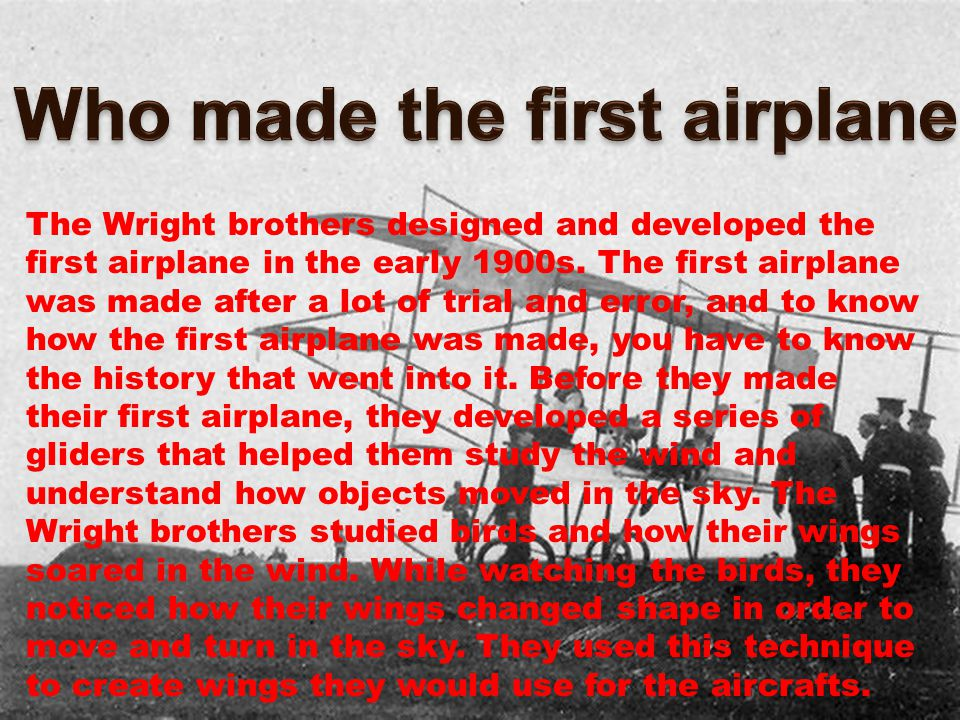 Who made the first airplane