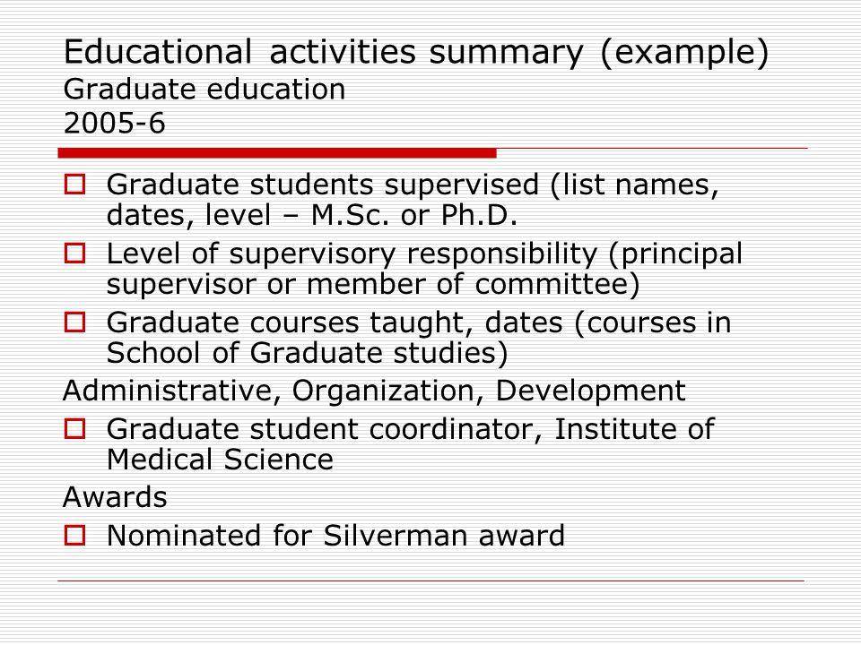 Educational activities summary (example) Graduate education 2005-6