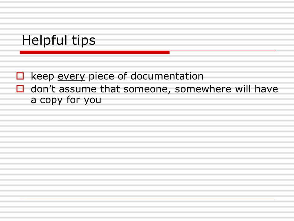 Helpful tips keep every piece of documentation