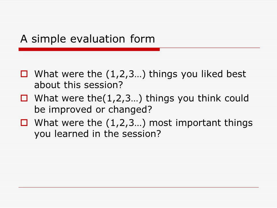 A simple evaluation form