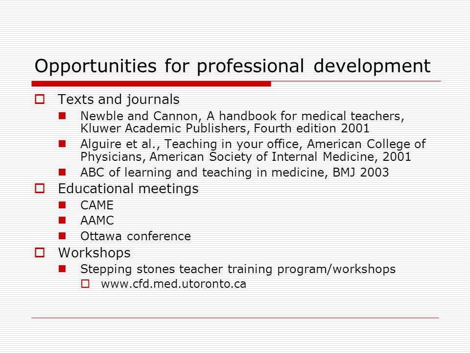 Opportunities for professional development
