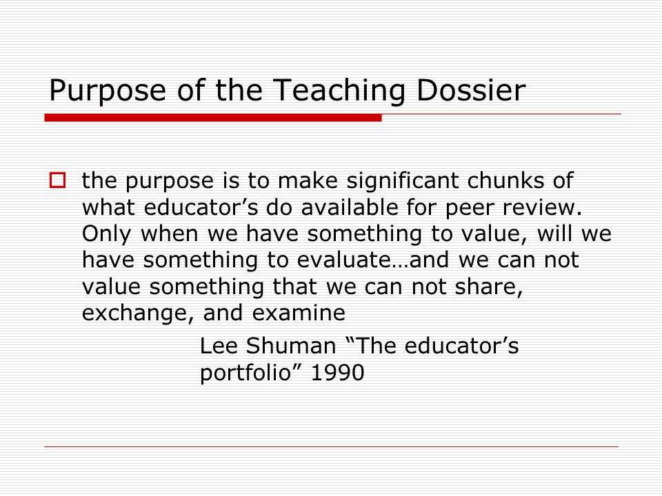 Purpose of the Teaching Dossier
