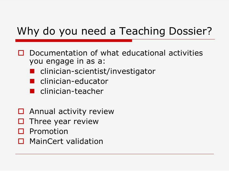 Why do you need a Teaching Dossier